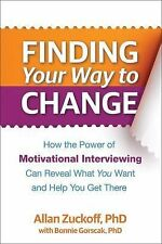 Finding Your Way to Change: How the Power of Motivational Interviewing-ExLibrary