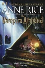 The Vampire Chronicles: The Vampire Armand Bk. 6 by Anne Rice (1999, Paperback)