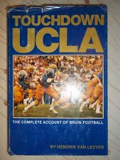 Touchdown UCLA The Complete Account of Bruin Football~Hendrik Van Leuven~SIGNED