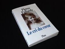 Pierre Pallardy   Le cri du coeur