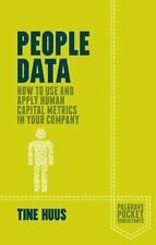 People Data: How to Use and Apply Human Capital Metrics in Your Company (Paperba