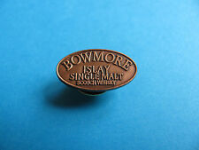 "Whisky Pin Badge. "" BOWMORE "", VGC. Unused. Whiskey. Islay Malt."