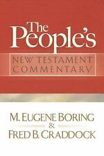 The People's New Testament Commentary by Fred B. Craddock and M. Eugene...
