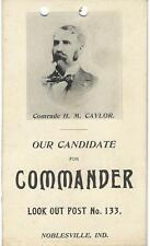 1900 era COMRADE H.W. CAYLOR FOR G.A.R. LOOK OUT POST No. 133 COMMANDER PIC CARD