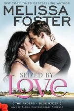 Seized by Love-Melissa Foster-2015 Ryders novel #1-trade sized paperback