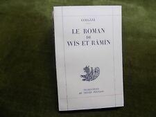 LE ROMAN DE WIS ET RAMIN Gorgani - Persan - Perse