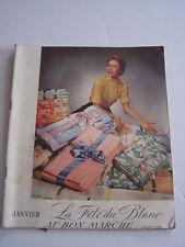 CATALOGUE MAISON BOUCICAUT , AU BON MARCHE PARIS , LA FETE DU BLANC  . 1953 .