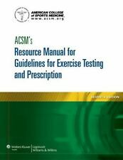 ACSM's Resource Manual for Guidelines for Exercise Testing and Prescription by …