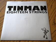 """TINMAN - EIGHTEEN STRINGS  7"""" VINYL PS"""