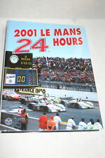 2001 LE MANS 24 HOURS YEARBOOK MOITY & TEISSEDRE HB FULL DOLOR 230 PAGES
