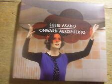 Susie Asado - Onward Aeropuerto [CD Album] 2013