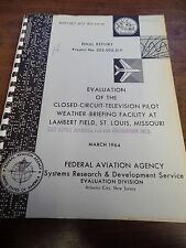 Evaluation Closed Circuit Television Pilot March 1964 Ex-FAA Library 022616ame3