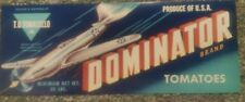 DOMINATOR TOMATO CRATE LABEL WATSONVILLE CALIFORNIA 1940's Airplane WWII FIGHTER