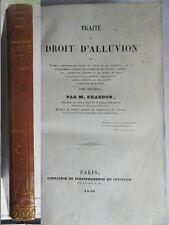 Traité du droit d'alluvion  par Chardon 1840 avec 15 planches. ensemble propre