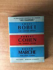 LOUIS BOBET, ROBERT COHEN, ROGER MARCHE