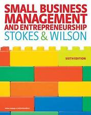 Small Business Management and Entrepreneurship by Nicholas Wilson, David Stokes…