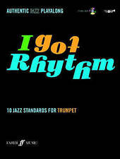 I Got Rhythm: 10 Jazz Standards for Trumpet with playalong CD. Faber Music. NEW