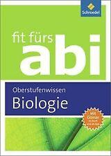 Fit fürs Abi - Ausgabe 2012 : Biologie Oberstufenwissen ... | Buch | Zustand gut
