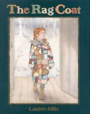 Rag Coat, School And Library by Mills, Lauren A., Brand New, Free shipping in...
