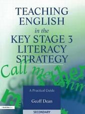 Teaching English in the Key Stage 3 Literacy Strategy : A Practical Guide by...