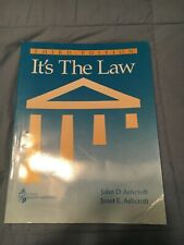 It's The Law Third Edition Workbook -By John D. Ashcroft & Janet E. Ashcroft