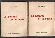HENRI LEFEBVRE LA SOMME ET LE RESTE 1959 LA NEF DE PARIS EDITIONS E.O.