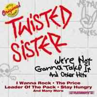 TWISTED SISTER We're Not Gonna Take It And Other Hits CD BRAND NEW
