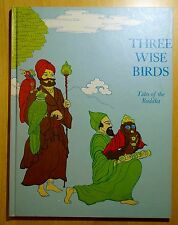 Three Wise Birds; Tales of Buddha by Suzanne Stamler & Gary Nolan 1976 HC Dharma