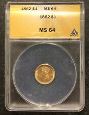 1862 $1 INDIAN PRINCESS GOLD ANACS MS64. #8/8