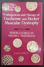 Pathogenesis and Therapy of Duchenne and Becker Muscular Dystrophy  Kakulas 1990