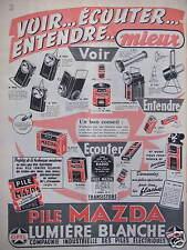 PUBLICITÉ 1958 PILES MAZDA LUMIÈRE BLANCHE VOIR ÉCOUTER ENTENDRE - ADVERTISING