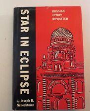 Star In Eclipse Russian Jewry Revisited Joseph B Schechtman 1961