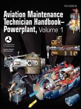Aviation Maintenance Technician Handbook - Powerplant. Volume 1 (faa-H-8083-3...