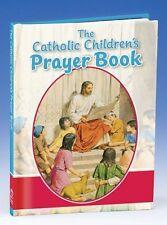 The Catholic Childrens Prayer Book by Louis Savary