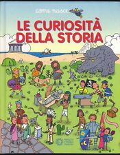 LIBRO LE CURIOSITà DELLA STORIA -ILLUSTRAZIONI A. TRAINI -FRANCO PANINI 2008