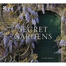 Secret Gardens of the National Trust by Claire Masset, NEW Book, FREE & FAST Del