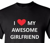 I Love My Awesome Girlfriend T Shirt Valentine's Day Gift Ideas Anniversary