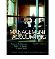 Management Accounting, Atkinson, Anthony A. & Kaplan, Robert S. & Young, S. Mark
