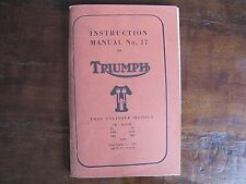 "Vintage TRIUMPH Instruction Manual No 17 For Twin Cylinder Models ""B"" Range"