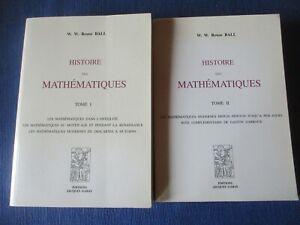 ROUSE BALL / Histoire des Mathématiques  2 tomes