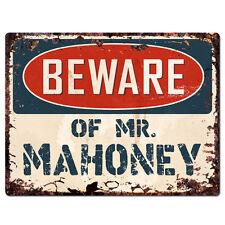 PBMR0795 Beware of MR. MAHONEY Chic TIN Sign Home Decor Funny Gift Ideas
