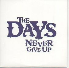 (517C) The Days, Never Give Up - DJ CD