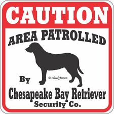 Chesapeake Bay Retriever Caution Dog Sign
