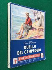 Ezio D'ERRICO - QUELLO DEL CAMPEGGIO , I Romanzi della Palma n.176 bis (1942)