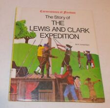 Cornerstones of Freedom The Story of The Lewis and Clark Expedition