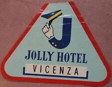 ETICHETTA JOLLY HOTEL VICENZA VENETO BAULE VALIGIA LUGGAGE LABEL
