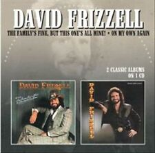 DAVID FRIZZELL - THE FAMILY'S FINE, BUT THIS ONE'S ALL MINE!/ON MY OWN AGAIN * (