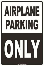 Airplane Parking Only Aluminum Metal Traffic Road Street Sign Wall Decor