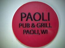 PAOLI PUB & GRILL, PAOLI WISCONSIN, GOOD FOR BAR TOKEN, LARGE RED BAR-TOKEN
