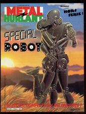 METAL HURLANT N°79 bis: SPECIAL ROBOT;. ED HUMANOS. 1982.